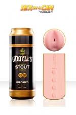 Masturbateur O'Doyle's Stout - Sex In a Can : Un véritable masturbateur anus en version canette de bière, ivresse garantie.
